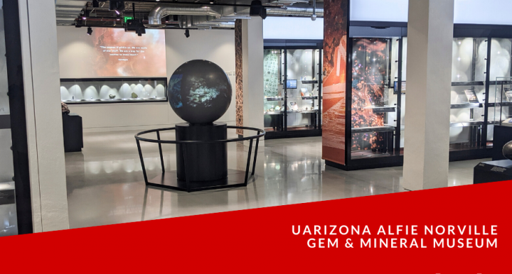 UArizona Alfie Norville Gem & Mineral Museum is Looking for Docents